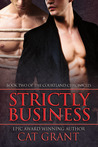 Strictly Business (Courtland Chronicles, #2)