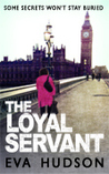 The Loyal Servant (Angela Tate Investigations #1)