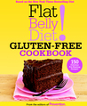 Flat Belly Diet! Gluten-Free Cookbook: The Delicious Way to Beat Bloat and Lose Your Belly