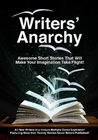 Writers' Anarchy: A Short Story Anthology