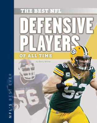 The Best NFL Defensive Players of All Time