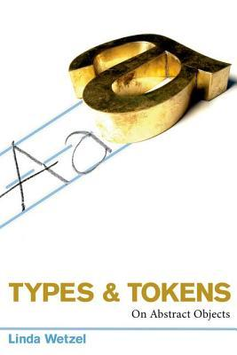 Types and Tokens: On Abstract Objects