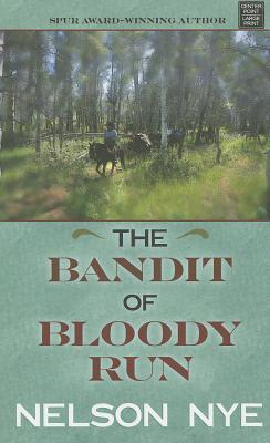 The Bandit of Bloody Run