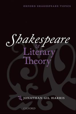 Shakespeare and Literary Theory