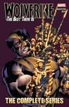 Wolverine: The Best There Is: The Complete Series