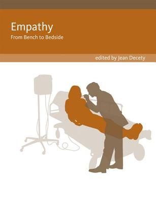 Empathy: From Bench to Bedside (Social Neuroscience)