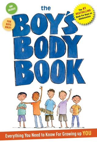 The Boys Body Book: Everything You Need to Know for Growing Up YOU ...