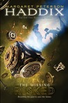 Risked by Margaret Peterson Haddix