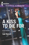A Kiss to Die For (Buried Secrets Trilogy #2)