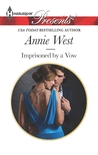 Imprisoned by a Vow by Annie West