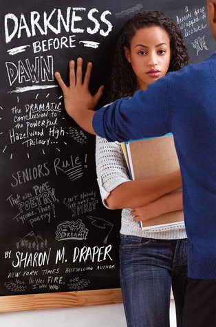 Darkness Before Dawn (Hazelwood High, #3) by Sharon M. Draper