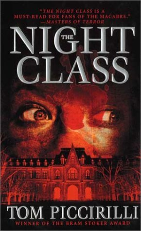 The Night Class by Tom Piccirilli