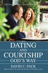 Dating and Courtship God's Way