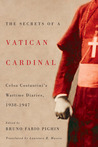 The Secrets of a Vatican Cardinal by Celso Costantini