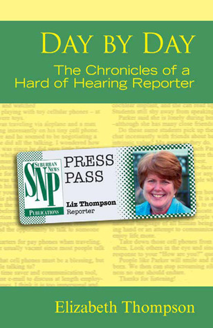 Day by Day: The Chronicles of a Hard of Hearing Reporter