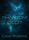 The Phantom in the Deep (Rook's Song #1)