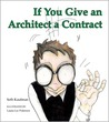 If You Give an Architect a Contract