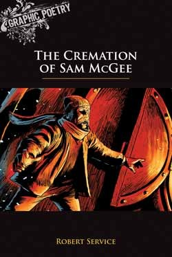The Cremation of Sam McGee by Robert W. Service — Reviews ...