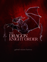 The Dragon Knight Order (The Dragon Knight Order, #1)