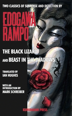 The Black Lizard and Beast in the Shadows by Rampo Edogawa