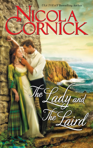 The Lady and the Laird - Nicola Cornick