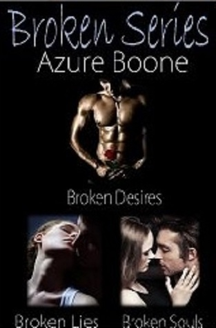 Broken: Complete Series (Broken #1-3)