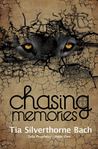 Chasing Memories (Tala Prophecy, #1)