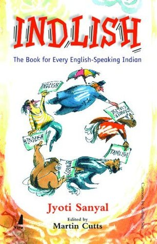 Indlish ; The Book For Every English Speaking Indian