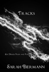Tracks (Rock Bottom, #1)