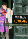 Vintage Cowasjee: A Selection Of Writings From DAWN 1984-2011