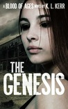 The Genesis (Blood of Ages, #1)