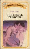 The Gentle Prisoner