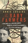 The Baby Farmers by Annie Cossins