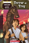 Terror At Troy (Secret in the Attic #4)