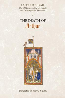 The Death of Arthur (Lancelot-Grail Cycle #7)