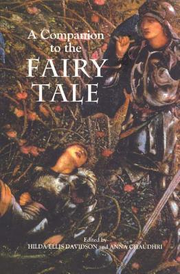 A Companion to the Fairy Tale by Hilda Roderick Ellis Davidson