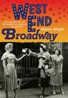 West End Broadway: The Golden Age of the American Musical in London