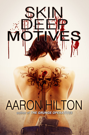 Skin Deep Motives (Alternative Investigations, #1)