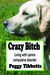 Crazy Bitch: Living with Canine Compulsive Disorder