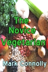 The Novice Vegetarian
