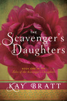 The Scavenger's Daughters (Tales of the Scavenger's Daughters, #1)