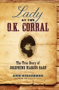 The lady at the OK corral by Ann Kirschner