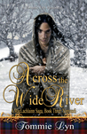 Across the Wide River: Yonvusdi (Maclachlainn Saga #3)