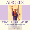 Angels: Winged Whispers: True Stories from Angel Experts around the World (Unabridged) (iTunes Audiobook)