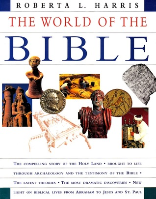 The World of the Bible by Roberta L. Harris