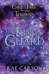 The King's Guard by Rae Carson