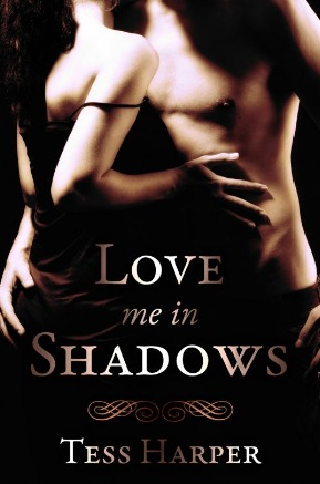 Love Me in Shadows (Behind the Mask, #1)