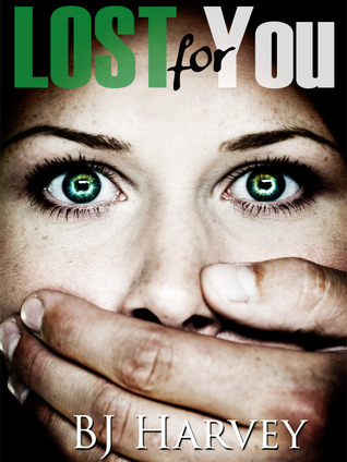 Lost for You (Lost, #2)