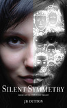 Silent Symmetry (The Embodied Trilogy #1)