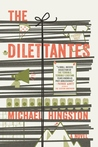 The Dilettantes by Michael  Hingston